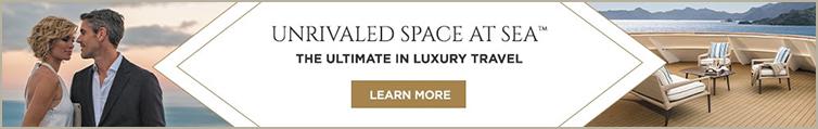 Regent Cruises - Unrivaled Space at Sea